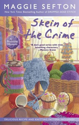 Skein of the Crime (Knitting Mystery Series #8)