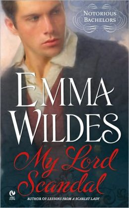 My Lord Scandal (Notorious Bachelors Series #1)