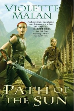 Path of the Sun (Dhulyn and Parno Series #4)