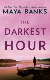 Book Cover Image. Title: The Darkest Hour (KGI Series #1), Author: Maya Banks