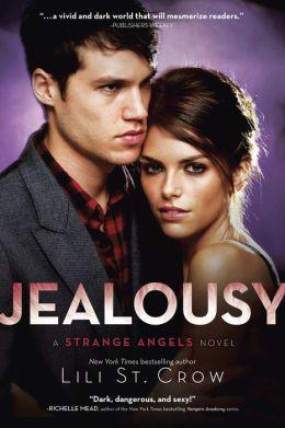 Jealousy (Strange Angels Series #3)