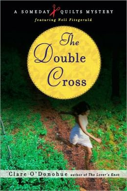 Double Cross (Someday Quilts Series #3)