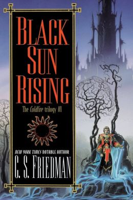 Black Sun Rising (Coldfire Series #1)