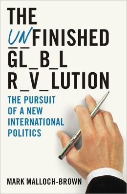 The Unfinished Global Revolution: The Pursuit of a New International Politics