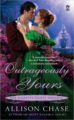 Outrageously Yours (Her Majesty's Secret Servants Series #2)