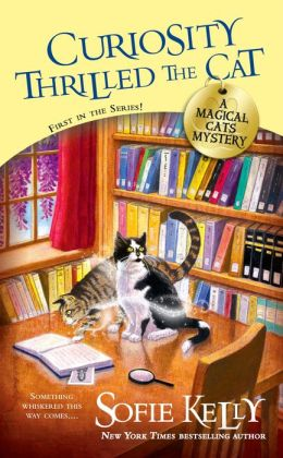 Curiosity Thrilled the Cat (Magical Cats Mystery Series #1)