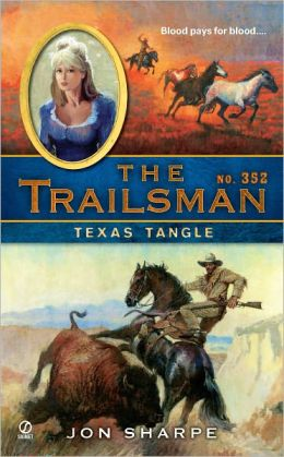 Texas Tangle (Trailsman Series #352)