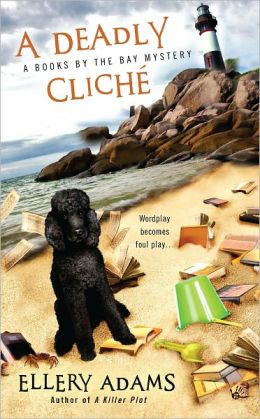 A Deadly Cliche (Books by the Bay Series #2)