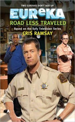 Road Less Traveled (Eureka Series #3)