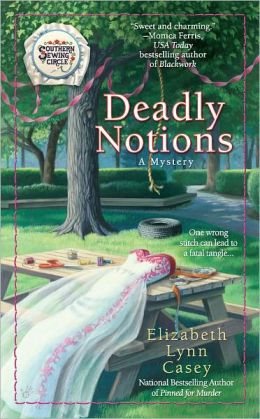 Deadly Notions (Southern Sewing Circle Series #4)