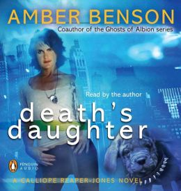 Death's Daughter: Calliope Reaper-Jones Series, Book 1