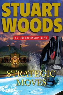 Strategic Moves (Stone Barrington Series #19)