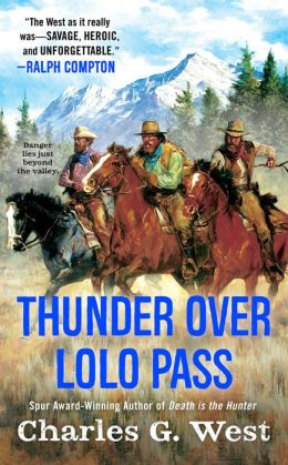 Thunder Over Lolo Pass