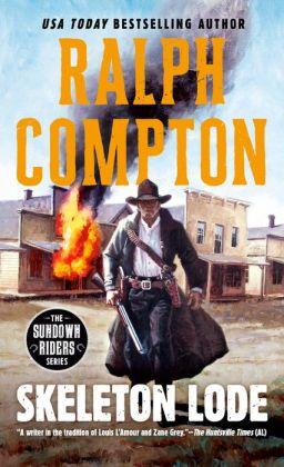 Ralph Compton Skeleton Lode