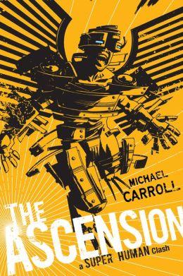 The Ascension: A Super Human Clash: A Super Human Clash