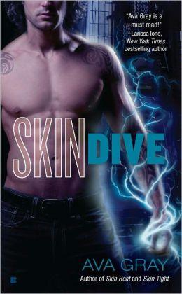 Skin Dive (Ava Gray's Skin Series #4)