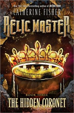 The Hidden Coronet (Relic Master Series #3)