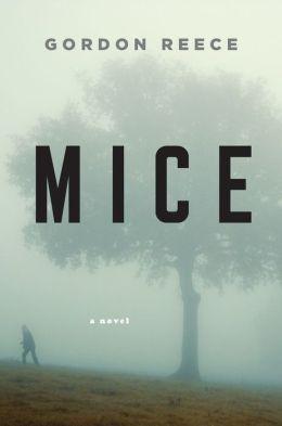 Mice: A Novel