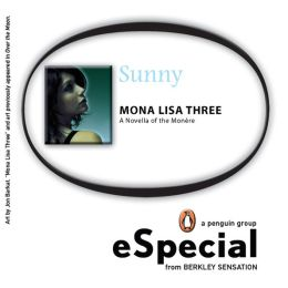 Mona Lisa Three: A Novella of the Monere