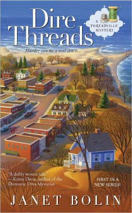Dire Threads (Threadville Mystery Series #1)