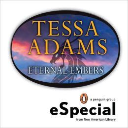 Eternal Embers: A Dragon's Heat Novella An eSpecial from New American Library