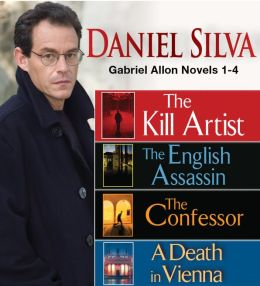 Gabriel Allon Novels 1-4: The Kill Artist / The English Assassin / The Confessor / A Death in Vienna