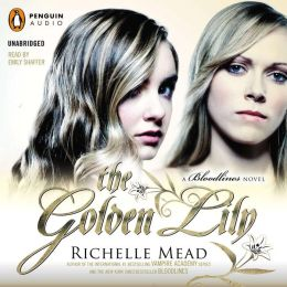 The Golden Lily (Bloodlines Series #2)