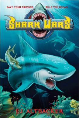 Shark Wars (Shark Wars Series #1)