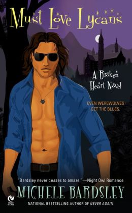 Must Love Lycans (Broken Heart Vampires Series #8)