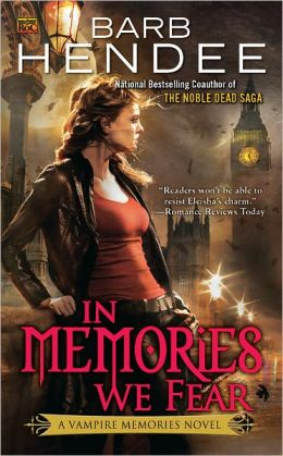 In Memories We Fear (Vampire Memories Series #4)
