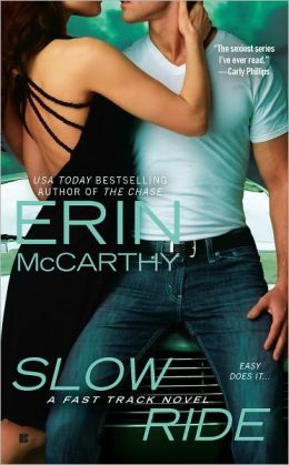 Slow Ride (Fast Track Series)