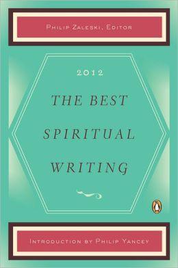 The Best Spiritual Writing 2012