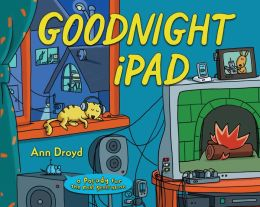 Goodnight iPad: A Parody for the Next Generation (Enhanced Edition)