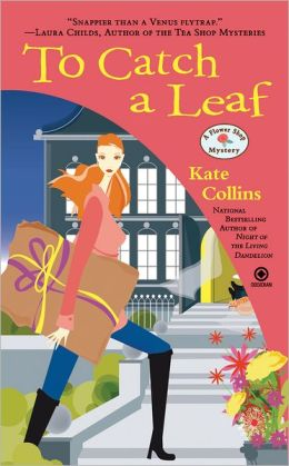 To Catch a Leaf (Flower Shop Mystery Series #12)