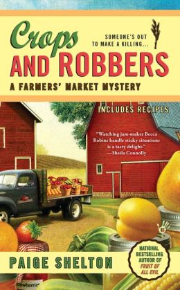 Crops and Robbers (Farmer's Market Mystery Series #3)