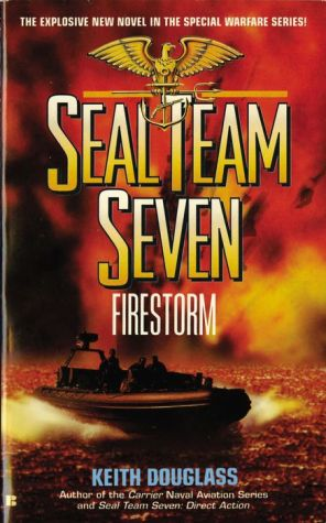 Seal Team Seven 05: Firestorm