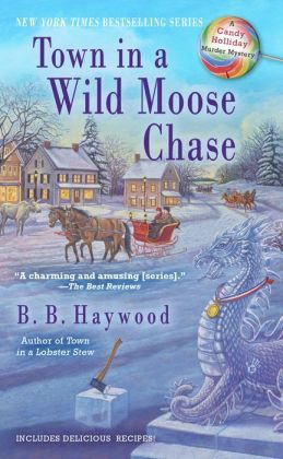 Town in a Wild Moose Chase (Candy Holliday Series #3)