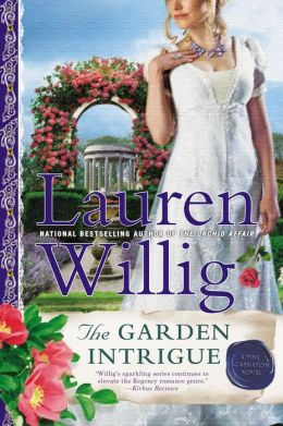 The Garden Intrigue (Pink Carnation Series #9)