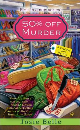50% Off Murder (Good Buy Girls Mystery Series #1)