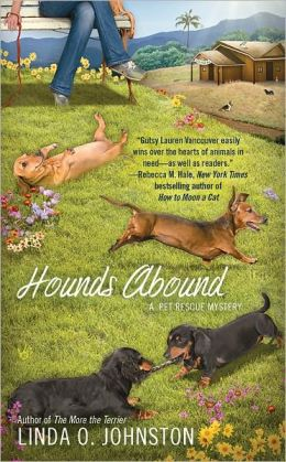 Hounds Abound (Pet Rescue Mystery Series #3)