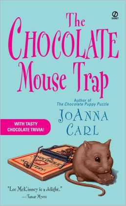 The Chocolate Mouse Trap (Chocoholic Mystery Series #5)