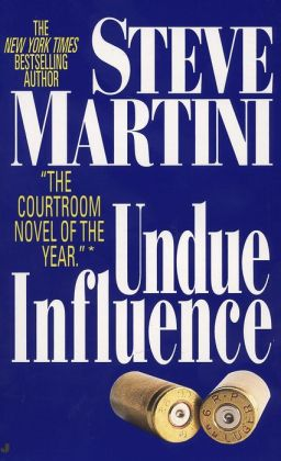 Undue Influence (Paul Madriani Series #3)