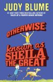 Book Cover Image. Title: Otherwise Known as Sheila the Great, Author: Judy Blume