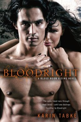 Bloodright (Blood Moon Rising Series #2)
