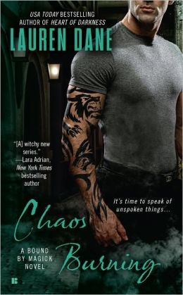 Chaos Burning (Bound by Magick Series #2)