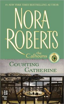 Courting Catherine (Calhoun Women Series #1)