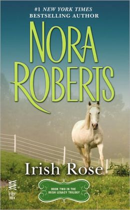 Irish Rose (Irish Hearts Series #2)