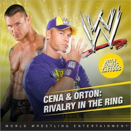Cena and Orton: Rivalry in the Ring