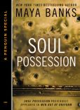 Book Cover Image. Title: Soul Possession (Novella), Author: Maya Banks