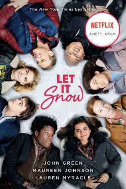 Let It Snow: Three Holiday Romances by John Green ...